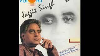 Kal Raat Jahan Main Tha By Jagjit Singh Album Visions By Iftikhar Sultan