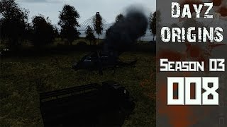 DayZ Origins [008] ★ Fire in the hole ★ Lets Play DayZ Mod: Origins
