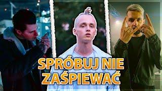 SPRÓBUJ NIE ZAŚPIEWAĆ - POLSKI RAP/TRAP 2019 #8