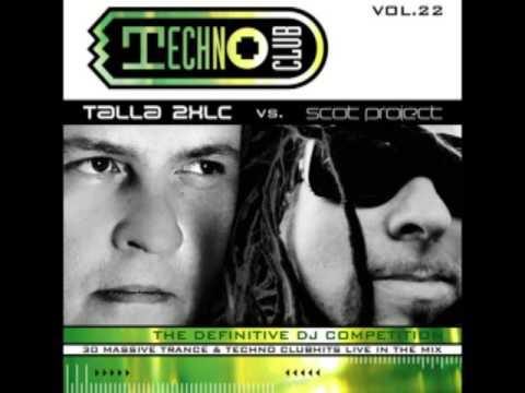 Talla 2XLC vs. Scot Project – Techno Club Vol. 22 CD 2