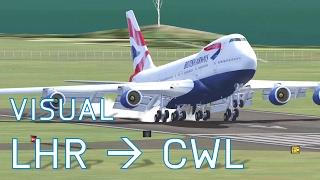 FSX Visual Heathrow to Cardiff | No Autopilot | BA 747-200