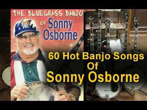 60 Hot Banjo Songs of Sonny Osborne