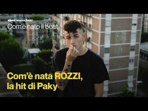 Com'è nata ROZZI, la hit di PAKY | ESSE MAGAZINE
