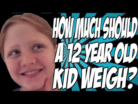 How Much Should a 12 Year Old Kid Weigh? - YouTube