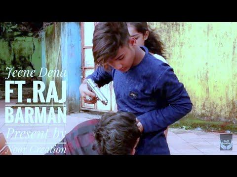 Jeene De Na   Untouchables   Raj Barman   Harish Sagne l Noor Creation