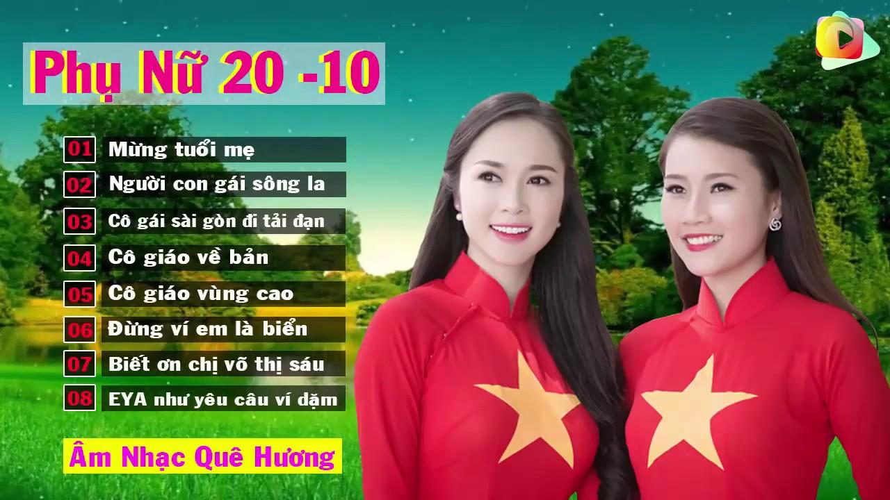 Những Bài Hát Chào Mừng Ngày Phụ Nữ Việt Nam 20/10