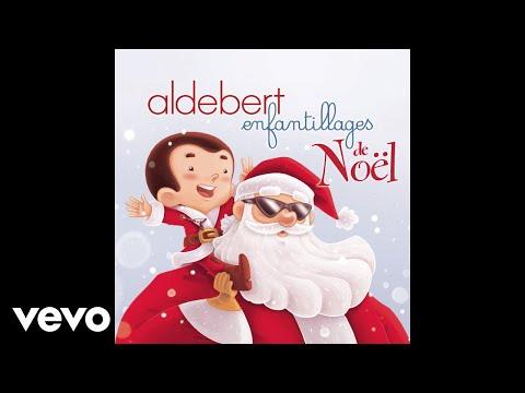 Aldebert avec Oldelaf et Jean-Pierre Marielle - On en a marre de Noël (audio)