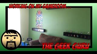 The Geek Guru - Episode 60: Working On My Game Room!!