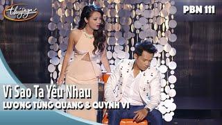 Download PBN 111   Lương Tùng Quang & Quỳnh Vi - Vì Sao Ta Yêu Nhau
