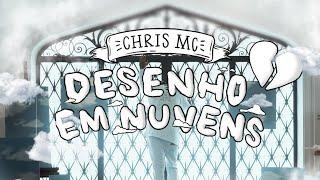 CHRIS - Desenho em Nuvens (Videoclipe Oficial)