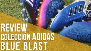 Review colección adidas Blue Blast