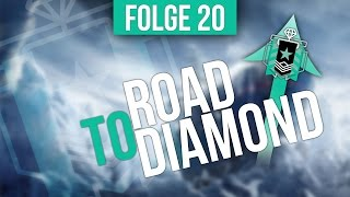 Niemals aufgeben! - Road to Diamond #20 - Rainbow Six Siege