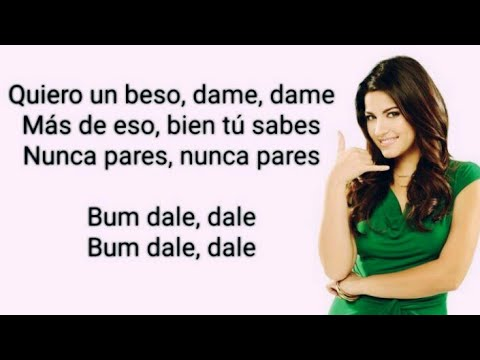 Bum Bum, Dale Dale (Letra, Lyrics) - Maite Perroni & Reykon