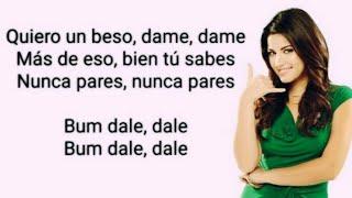 Bum Bum Dale, Dale (Letra, Lyrics) Maite Perroni & Reykon