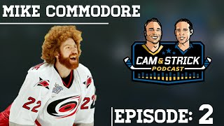 You Got To Hear This! Mike Commodore On Cam & Strick  Podcast   Hit Subscribe For More Videos