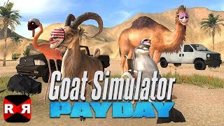 Goat Simulator PAYDAY - iOS / Android / Steam - Gameplay Video