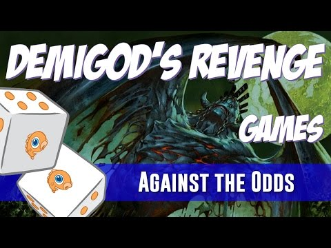 Against the Odds: Demigod