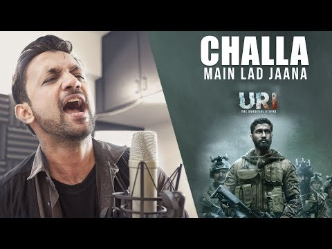 Lagu Video Challa  Main Lad Jaana  - Uri | Cover Terbaru