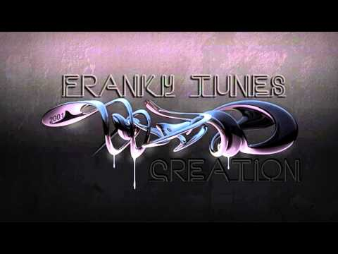 Franky Tunes - Creation (Late Night Mix) �·