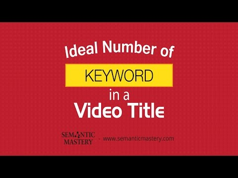 Ideal Number Of Keyword In A Video Title