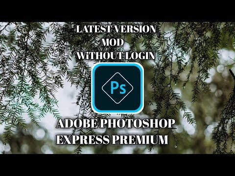 Adobe Photoshop Express Premium Fullpack - Download Adobe Photoshop Express Apk - 동영상