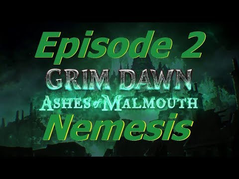[GRIM DAWN] Steps of Torment + Nemesis!