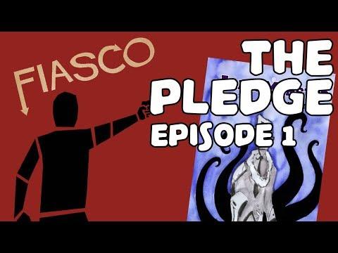THE PLEDGE EPISODE 1 | Fiasco Gameplay