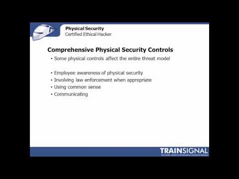 67 Ethical Hacking - Comprehensive Physical Security Controls