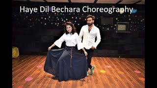 Haye Dil Bechara Parey Hut Love Choreography by Anoshay Ali Naveel Khan Dance