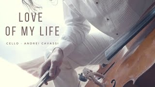 Love Of My Life Cello Version | Andrei Cavassi