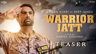 Teaser : WARRIOR JATT | Gagan Kokri, Deep Jandu, Harper Gahunia | New Punjabi Song 2017 | Saga Music