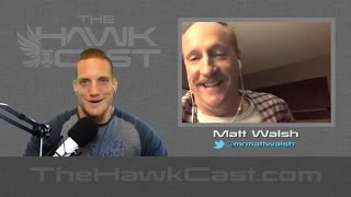 The HawkCast with Matt Walsh