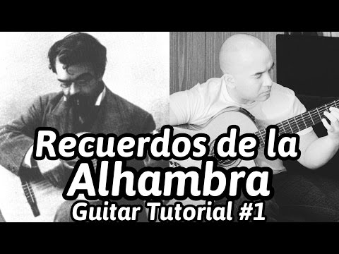 """""""Recuerdos de la Alhambra"""" Guitar Tutorial 'A-minor' Opening Section Note-By-Note + Free Tabs"""