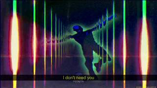 Acid Ghost - I Don't Need You [LYRICS]