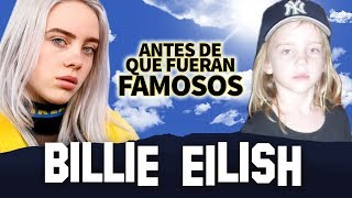 BILLIE EILISH | Antes De Que Fueran Famosos | BIOGRAFIA
