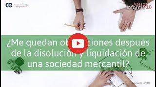 Obligaciones tras la liquidación de una sociedad | Asesor Informa 3.0