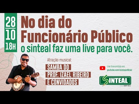 SAMBA DO PROF. IZAEL RIBEIRO E CONVIDADOS - LIVE SINTEAL