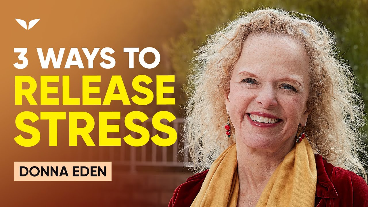 3 Ways To Release Stress & Anxiety Using Energy Medicine | Donna Eden