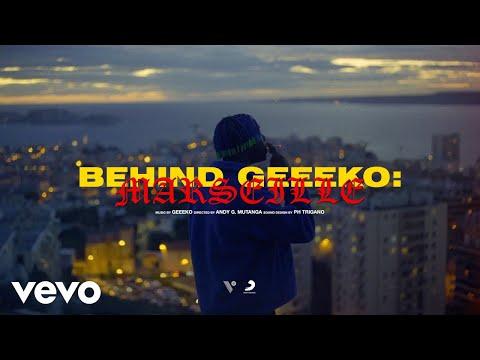Youtube: Behind Geeeko – Marseille