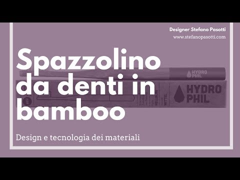 Spazzolino da denti in bamboo | Com'è fatto? | DESIGN | Tecnologia dei materiali