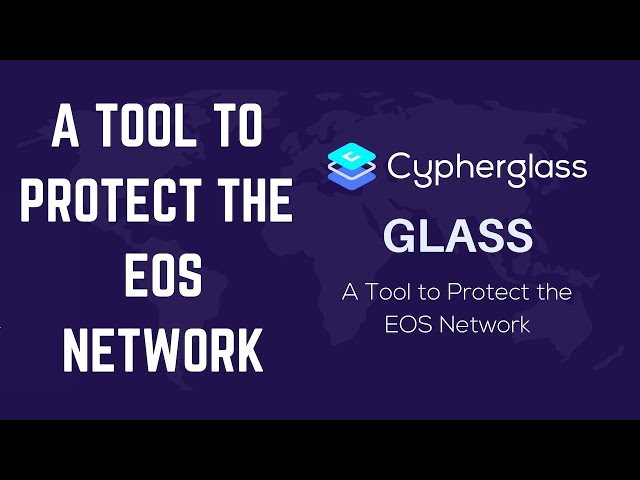 Glass, A Tool to Protect the EOS Network