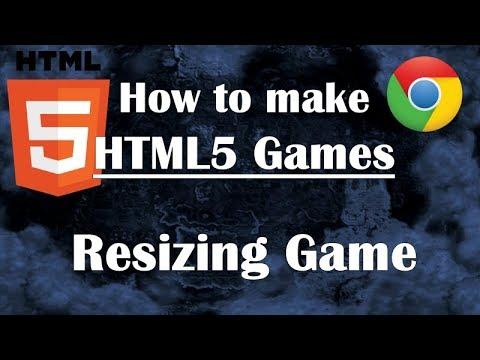 27- Making HTML5 Game: Resizing Game. Javascript Tutorial Guide