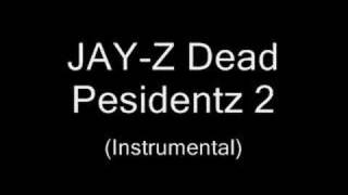 (instrumental) Jay-z - Dead Presidents 2