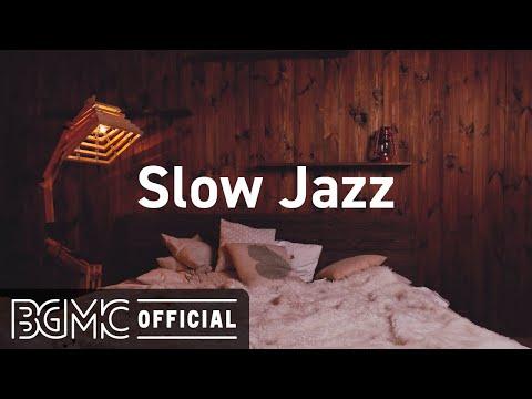 Slow Jazz: Cozy Coffee Time Jazz Music - Background Music for Sleep, Relax, Study, Work