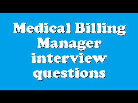 Medical Billing Manager interview questions
