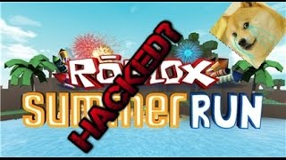 ROBLOX Summer Game's Hacked? - Deathrun Summer Run Hacker!