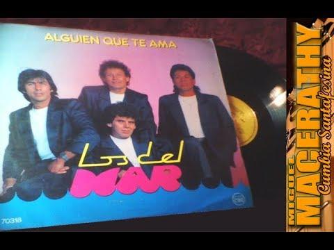 """LOS DEL MAR – Enganchado LP """"Alguien que te ama"""""""