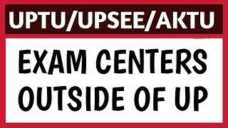 UPTU 2019 Exam Centres List