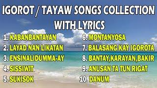 IGOROT/TAYAW SONGS COLLECTION WITH LYRICS
