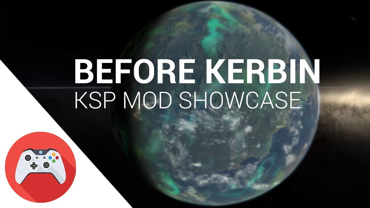 KSP - Before Kerbin Mod Showcase and Installation